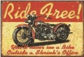 "12 x 16 Metal Sign ""Ride Free Motorcycle"""
