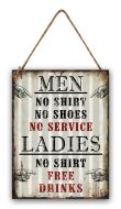"12 x 16 Wavy Metal Sign ""No Shirt Men"""