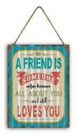 "12 x 16 Wavy Metal Sign ""A Friend Is"""
