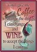 "12 x 17 Sign ""Coffee/Wine"""