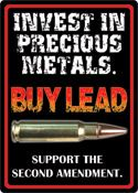 "12 x 17 Metal Sign ""Buy Lead"""
