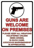 "12 x 17 Metal Sign ""Guns Are Welcome"""
