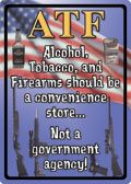 "12 x 17 Metal Sign ""ATF"""