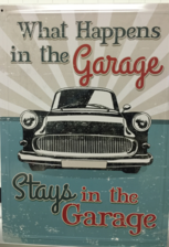#61416 What Happens In The Garage Stays In The Garage Tin Sign
