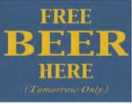 "12 x 15 Metal Sign ""Free Beer Here Tomorrow"""