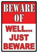 """12 x 17 Metal Sign """"Just Beware"""""""