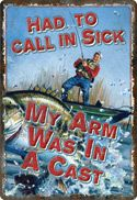 """12 x 17 Metal Sign """"Arm in a Cast"""""""