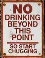 """12 x 15 Metal Sign """"No Drinking Beyond Point"""""""
