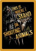 "12 x 17 Metal Sign ""Shooting Animals"""
